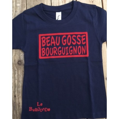 T SHIRT ENFANT BEAU GOSSE BOURGUIGNON