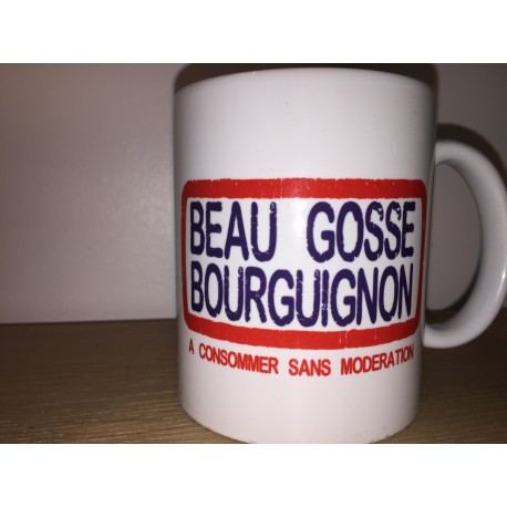 "MUGS ""BEAU GOSSE BOURGUIGNON"""