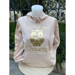SWEAT A CAPUCHE La Vie est Chouette Rose Miroir doré